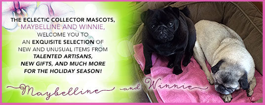 The eclectic collector mascots, maybelline and winnie, welcome you